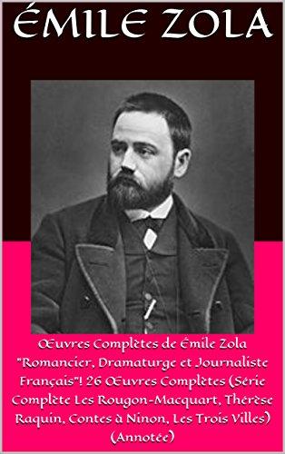 œuvres Completes De Emile Zola Romancier Dramaturge Et