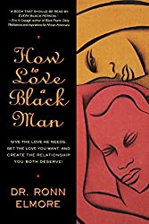 How to Love a Black Man