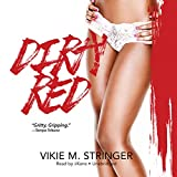 Download Dirty Red: The Dirty Red Series, Book 1 in PDF ePUB Free Online
