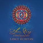 A Love Story: An Intensely Personal Memoir | Lance Secretan