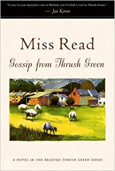 Book Gossip from Thrush Green (Thrush Green, Book 6) by Miss Read (2002-05-15)