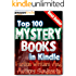 Mystery: In Kindle - Top 100 Mystery Books (Top 100 Books Book 19)