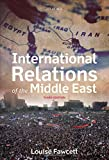 International Relations of the Middle East 3rd Edition