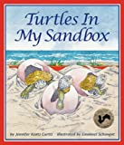 Turtles in My Sandbox, Jennifer Keats Curtis, 1607188724