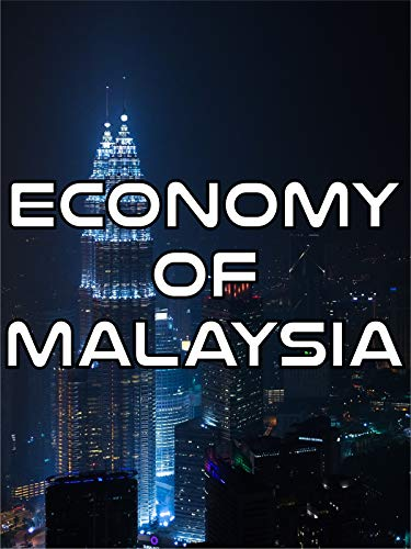 Economy of Malaysia ()