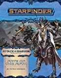 Starfinder Adventure Path: Fate of the Fifth (Attack of the Swarm! 1 of 6) (Starfinder: Attack of the Swarm!)