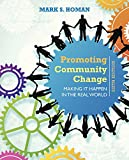 img - for Promoting Community Change: Making It Happen in the Real World book / textbook / text book