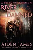 img - for River of the Damned (Nick Caine Adventures) (Volume 6) book / textbook / text book