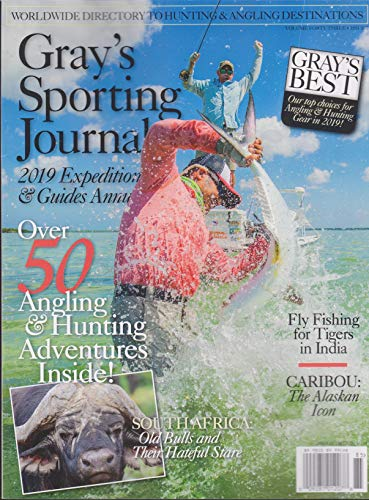 (Gray's Sporting Journal Magazine Volume 43 Issue 7)
