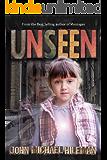 UNSEEN (Mystery, Suspense, Thriller)