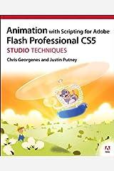 Animation with Scripting for Adobe Flash Professional CS5 Studio Techniques: ANIM ADOB FLAS PRO CS5_p1