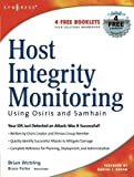 img - for Host Integrity Monitoring Using Osiris and Samhain by Brian Wotring (2005-07-17) book / textbook / text book