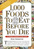 1,000 Foods To Eat Before You Die: A Food Lover s Life List