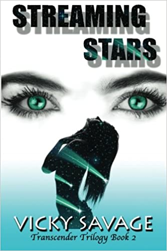 Streaming Stars: Transcender Trilogy Book 2: Vicky Savage: 9780985901929: Amazon.com: Books