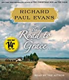 The Road to Grace: The Third Journal in the Walk Series: A Novel