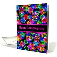 Italian Happy Birthday 3D Flowers (Buon Compleanno) Birthday Greeting Card