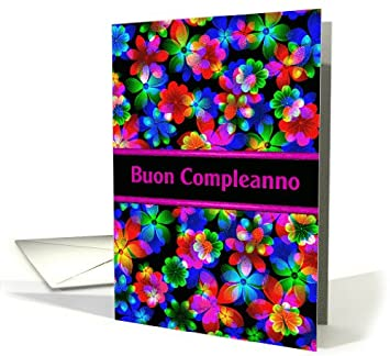 Italian Happy Birthday Buon Compleanno Greeting Card Amazoncouk Office Products