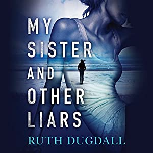 My Sister and Other Liars Audiobook