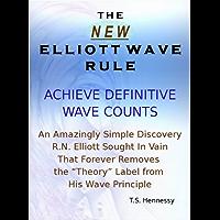 The New Elliott Wave Rule - Achieve Definitive Wave Counts