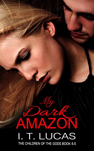 My Dark Amazon: The Children Of The Gods Paranormal Romance Series Book 6.5 -