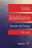 Stroke Rehabilitation, Polly Laidler, 0412469502