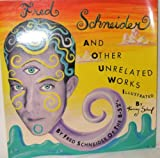 Fred Schneider and Other Unrelated Works, Fred Schneider, 087795917X