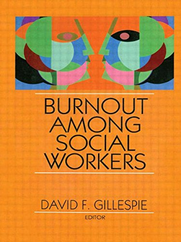 Burnout Among Social Workers (JOURNAL OF SOCIAL SERVICE RESEARCH 10)