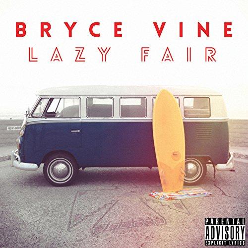 Bryce Vine - Wild Things Lyrics - Zortam Music