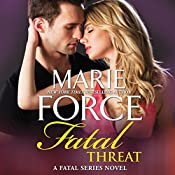 Fatal Threat: A Novel of Romantic Suspense, w/ Bonus Short Story: Bringing Noah Home (The Fatal Series) | Marie Force