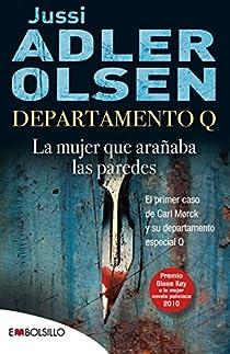 La mujer que arañaba las paredes par Adler-Olsen