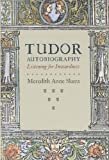 img - for Tudor Autobiography: Listening for Inwardness by Skura Meredith Anne (2008-09-15) Hardcover book / textbook / text book