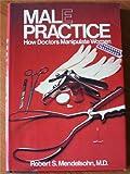 Male Practice, Robert S. Mendelson, 0809259745