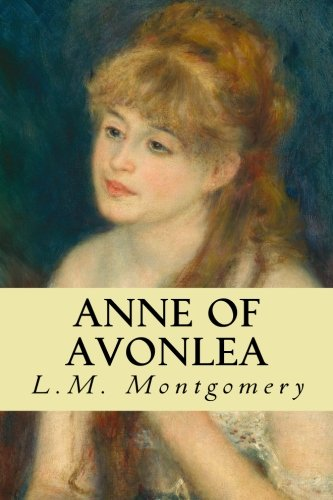 Anne of Avonlea (Anne of Green Gables) (Volume 2) -  L. M. Montgomery, Paperback