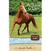 A Horse to Love (1) (Keystone Stables)