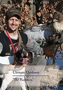 Ultimate Outdoors TV Series - The Plantation