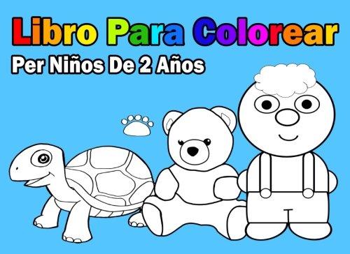 Libro Para Colorear Per Ninos De 2 Anos Spanish Edition En