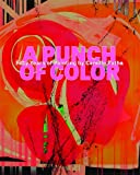 A Punch of Color, Rock Hushka and Alison Maurer, 0924335408