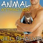 Animal Magnetism Series # 2, Animal Attraction | Jill Shalvis