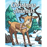 Christmas Animals: An Adult Coloring Book with Cute Holiday Animals and Relaxing Christmas Scenes