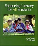 Enhancing Literacy for All Students, S. Jay Kuder and Cindi Hasit, 0130113077