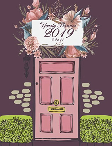 Yearly Planner 2019 8.5 x 11: Yearly Calendar Book. Monthly, Yearly Calendar Planner, Daily Weekly Monthly Planner, Organizer,Agenda, 242 pages Large 8.5 x 11 Happy Giftnote