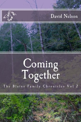 Download Coming Together (The Blaine Family Chronicles) (Volume 2) pdf