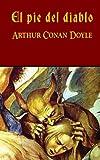 El Pie Del Diablo, Arthur Conan Doyle, 1492312703