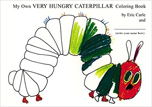 Amazon My Own Very Hungry Caterpillar Coloring Book 9780399242076 Eric Carle Books