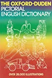 The Oxford-Duden Pictorial English Dictionary, O.M. Thomson, 0198641559