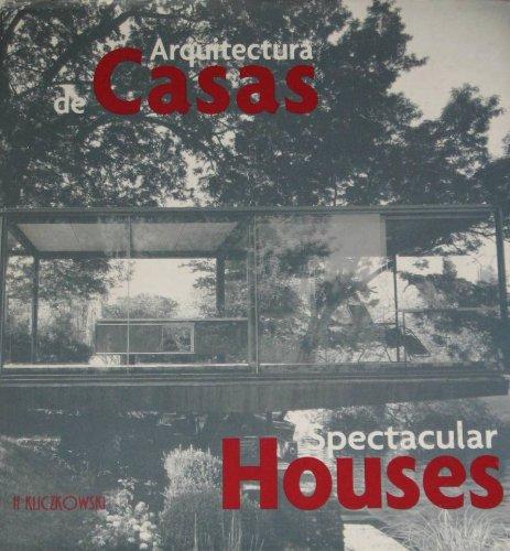 Descargar Libro Arquitectura De Casas / Spectacular Houses Auroro Cuito