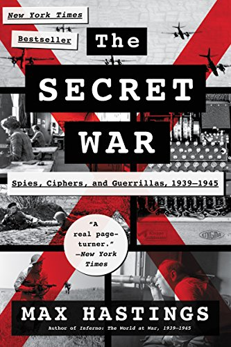 The Secret War: Spies, Ciphers, and Guerrillas, 1939-1945 cover