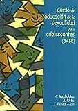 img - for Curso de Educacion de La Sexualidad Para Adolescentes (Spanish Edition) book / textbook / text book