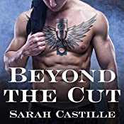 Beyond the Cut: Sinner's Tribe Motorcycle Club, Book 2 | Sarah Castille