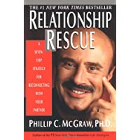 Relationship Rescue: A Seven-Step Strategy for Reconnecting with You Partner